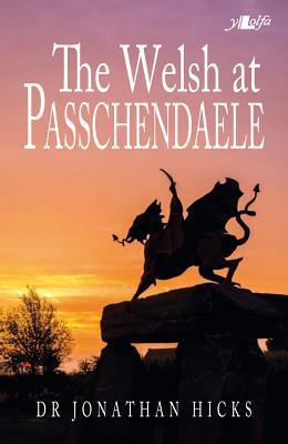 The Welsh at Passchendaele 1917