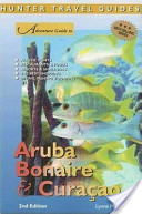 Adventure Guide to Aruba, Bonaire and Curaçao