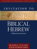 Invitation to Biblical Hebrew