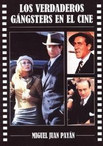 Los Verdaderos gángsters en el cine