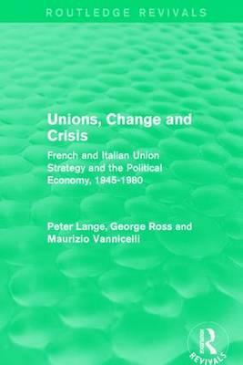 Unions, Change and Crisis