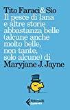 Il pesce di lana e altre storie abbastanza belle (alcune anche molto belle, non tante,solo alcune) di Maryjane J.Jayne