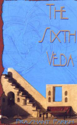 The Sixth Veda