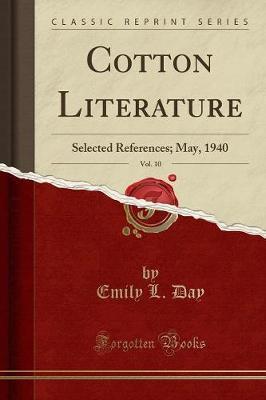Cotton Literature, Vol. 10