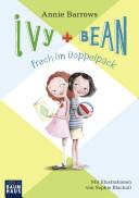 Ivyand Bean- Frech im Doppelpack