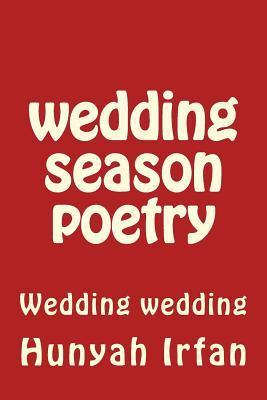 Wedding Season Poetr...