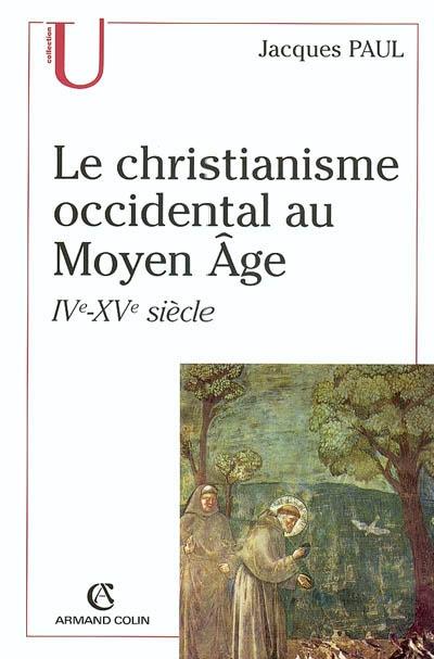 Le christianisme occidental au Moyen Age