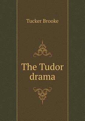 The Tudor Drama