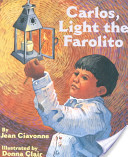 Carlos, Light the Farolito