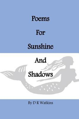 Poems for Sunshine and Shadows