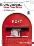 Only connect... new directions. Ediz. blu. Con espansione online. Per le Scuole superiori. Con CD-ROM