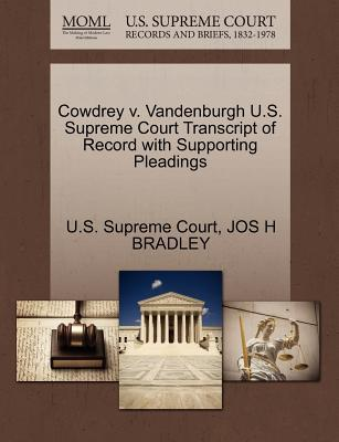 Cowdrey V. Vandenburgh U.S. Supreme Court Transcript of Record with Supporting Pleadings