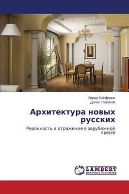 Arkhitektura novykh russkikh