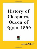 History Of Cleopatra, Queen Of Egypt 1899