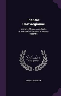 Plantae Hartwegianae