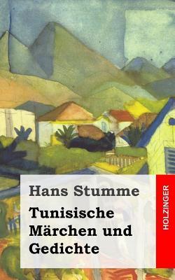 Tunisische Märchen Und Gedichte