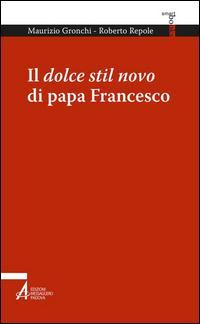 Il dolce stil novo di papa Francesco