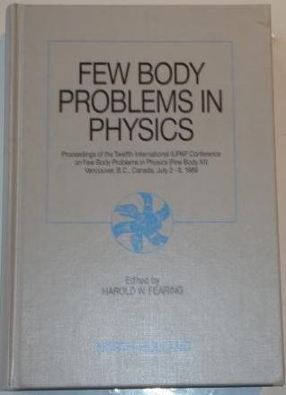 Few Body Problems in Physics