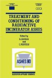 Treatment and conditioning of radioactive incinerator ashes