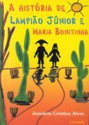 A história de Lampião Júnior e Maria Bonitinha