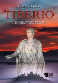 Tiberio. L'imperatore triste
