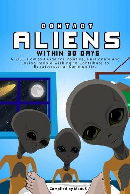 Contact Aliens Within 30 Days