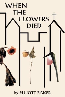 When the Flowers Die...