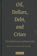 Oil, Dollars, Debt, and Crises