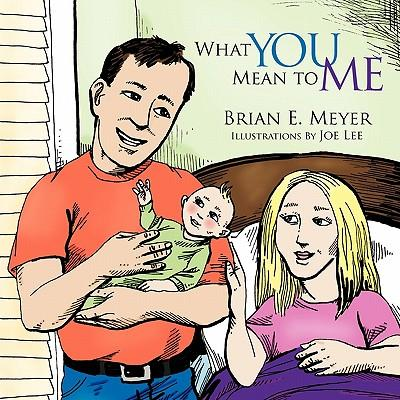 What You Mean to Me