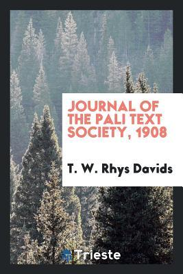 Journal of the Pali Text Society, 1908