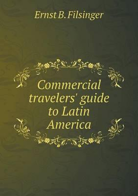 Commercial Travelers' Guide to Latin America