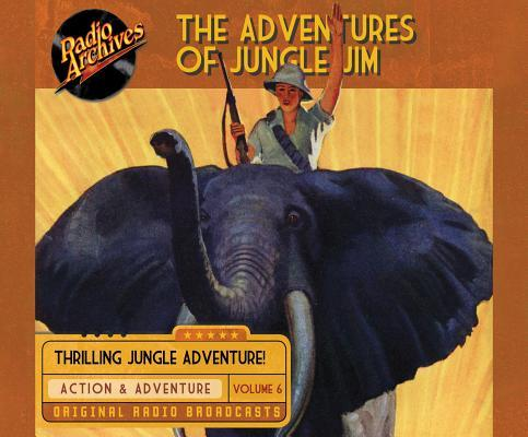 The Adventures of Jungle Jim Volume 6