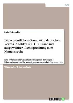 Die wesentlichen Grundsätze deutschen Rechts in Artikel 48 EGBGB anhand ausgewählter Rechtsprechung zum Namensrecht