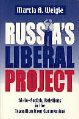 Russia's Liberal Project