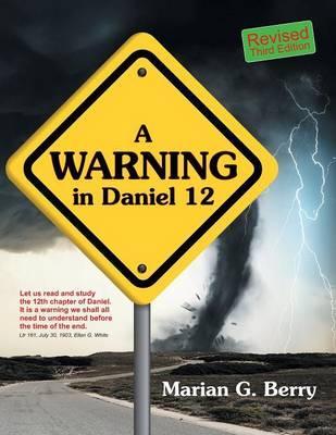 A Warning in Daniel 12