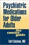 Psychiatric Medications for Older Adults