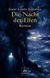 Die Nacht der Elfen.