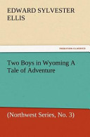 Two Boys in Wyoming ...