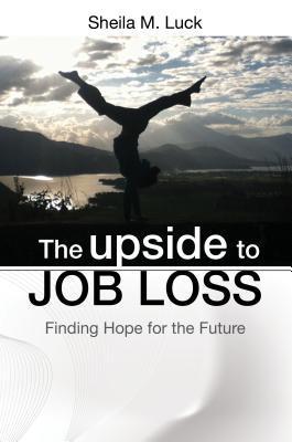 The Upside to Job Loss