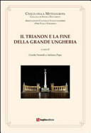 Il Trianon e la fine della Grande Ungheria