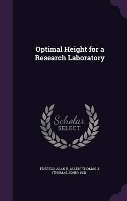 Optimal Height for a Research Laboratory