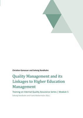 Quality Management and its Linkages to Higher Education Management