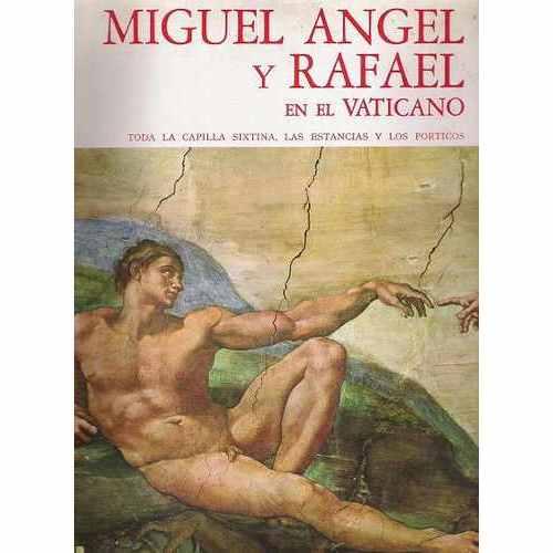 Miguel Angel y Rafael en el Vaticano