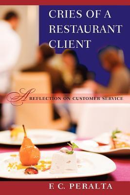Cries of a Restaurant Client