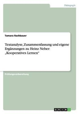 Textanalyse, Zusammenfassung und eigene Ergänzungen zu Heinz Neber
