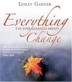 Everything I've Ever Learned About Change