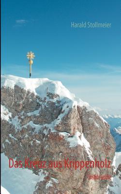 Das Kreuz aus Krippenholz