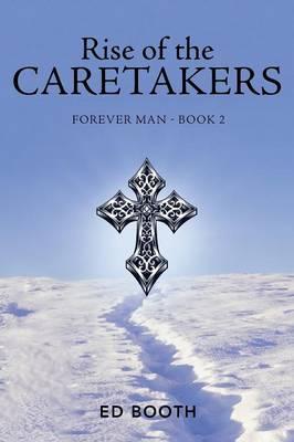 Rise of the Caretakers