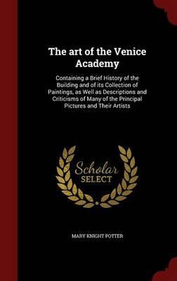 The Art of the Venice Academy