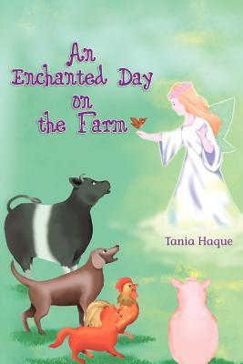 An Enchanted Day on the Farm